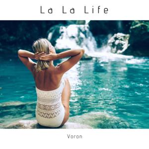 Voron - La la Life