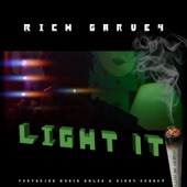 "Rich Garvey - ""Light It"" (feat. Radio Ahlee, Vinny Crook$ & Infinity Suite)"