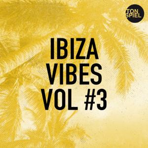 Verschiedene Interpreten - TONSPIEL Ibiza Vibes Vol #3