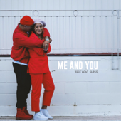 Me and You (feat. Swiss)