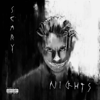 G-Eazy - Scary Nights  artwork