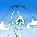 Doug Tuttle - No, No, No, No