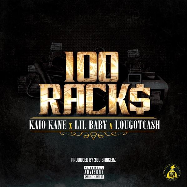 100 Racks (feat. Lil Baby & lougotcash) - Single