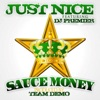 Just Nice (feat. Dj Premier) - Single, Sauce Money