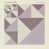 Frameworks - Monday