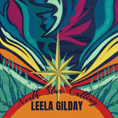 Leela Gilday – North Star Calling