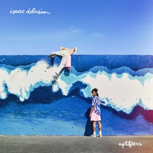 Isaac Delusion – uplifters [iTunes Plus AAC M4A]