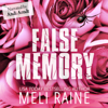 False Memory - Meli Raine