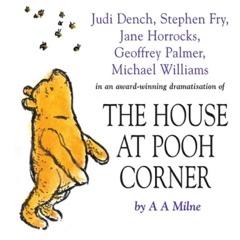 House At Pooh Corner (Abridged)