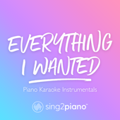 Everything I Wanted Originally Performed By Billie Eilish [Piano Karaoke Version]  Sing2Piano - Sing2Piano