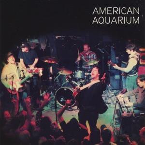 American Aquarium - Anne Marie