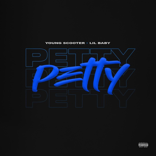 Petty (feat. Lil Baby) - Single