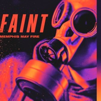 Memphis May Fire Lyrics - Faint Lyrics