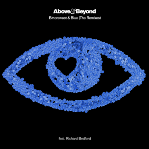 Above & Beyond - Bittersweet & Blue (The Remixes) [feat. Richard Bedford]
