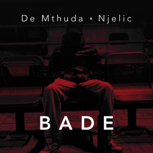 De Mthuda & Njelic - Bade