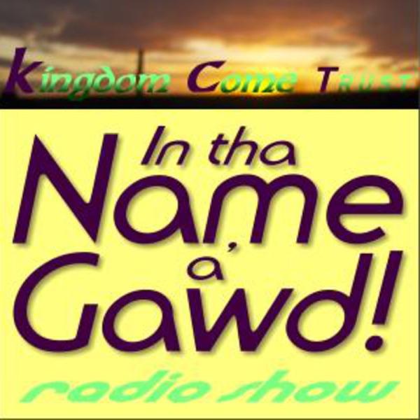 In tha Name a' Gawd! - Irish podcast