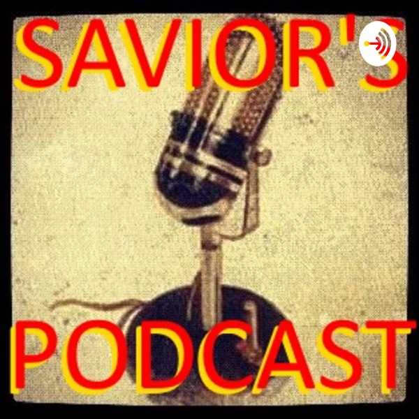 Savior's Podcast