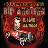 Rip Masters - Rockabilly Man (Live)