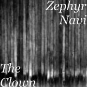 The Clown - Zephyr Navi - Zephyr Navi