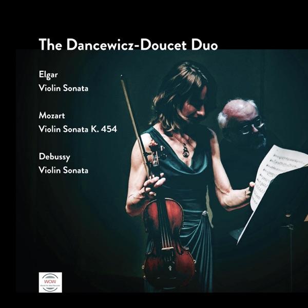 Elgar, Mozart, Debussy Violin Sonatas