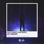 At Night (LVSN Remix)