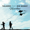 Taladro - Uçurtma (feat. Ece Mumay) artwork
