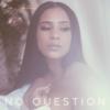 No Question - Cyn Santana
