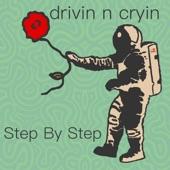 Drivin N' Cryin - Step by Step