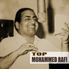 Top Mohammed Rafi Remastered