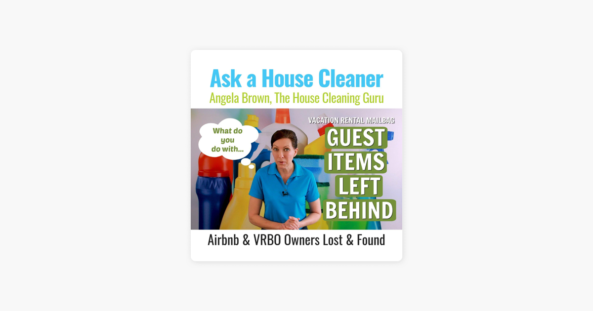 Ask a House Cleaner: What Do You Do With Guest Items Left Behind