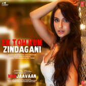 [Download] Ek Toh Kum Zindagani (From