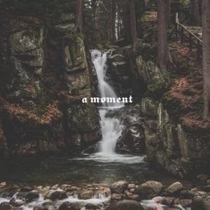 A Moment - Single