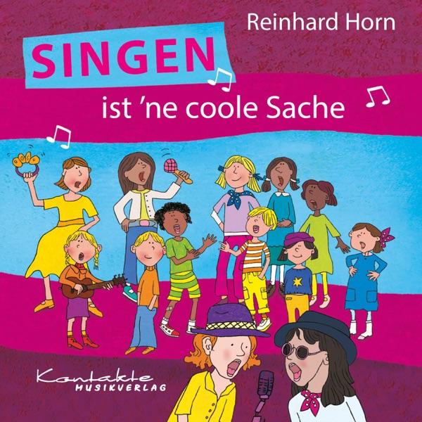 Reinhard Horn Singen ist 'ne coole Sache