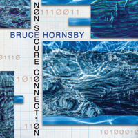 Download Bruce Hornsby - Non-Secure Connection Gratis, download lagu terbaru