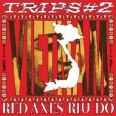 Red Axes - Hanoi (feat. Cô Đôi Thượng Ngàn & Viet Rice Band)