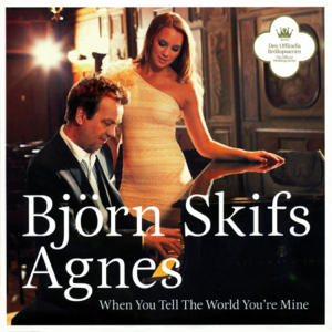 Björn Skifs & Agnes - When You Tell the World You're Mine (Church Version)