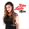 Sister Lucille - Alive  artwork