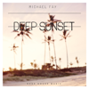 Michael FAY - Deep Sunset illustration