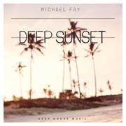 Deep Sunset - Michael FAY