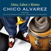 Chico Alvarez - Los Niños De La Noche