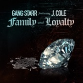 Gang Starr - Family and Loyalty (feat. J. Cole)