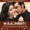 Raajneeti (Original Motion Picture Soundtrack)