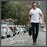 Long Live the Summer-Shannon Noll