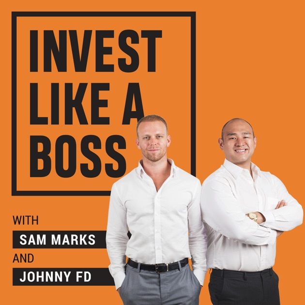 Invest Like a Boss by Sam Marks & Johnny FD on Apple Podcasts