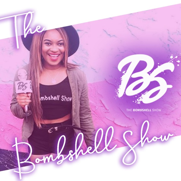 The Bombshell Show | Listen Free on Castbox