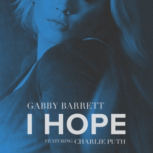 I Hope (feat. Charlie Puth) - Single