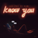 Know You (feat. Simi)