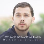 Law Kana Bainana Al Habib Mohamed Youssef - Mohamed Youssef