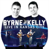 Live in Kansas City - Byrne and Kelly