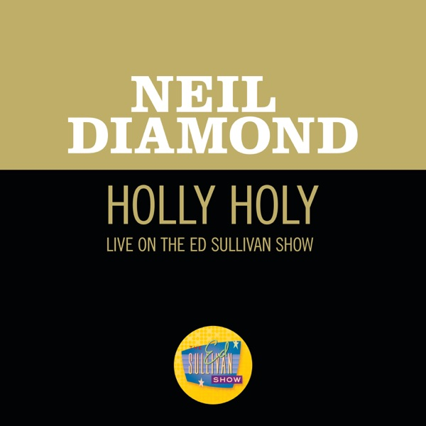 Holly Holy (Live On The Ed Sullivan Show, November 30, 1969) - Single